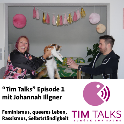 """Tim Talks"" Episode 1: Johannah Illgner"